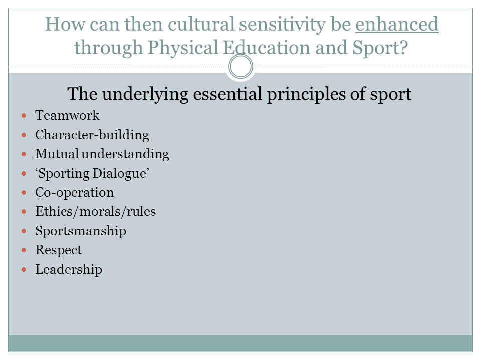 How can then cultural sensitivity be enhanced through Physical Education and Sport.