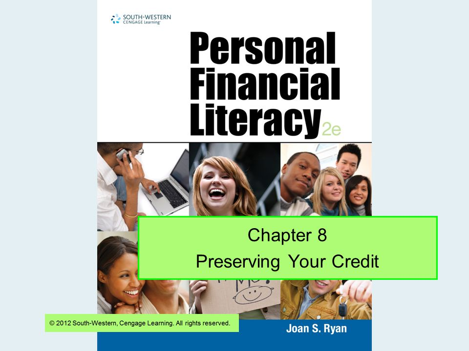 Chapter 8 Preserving Your Credit