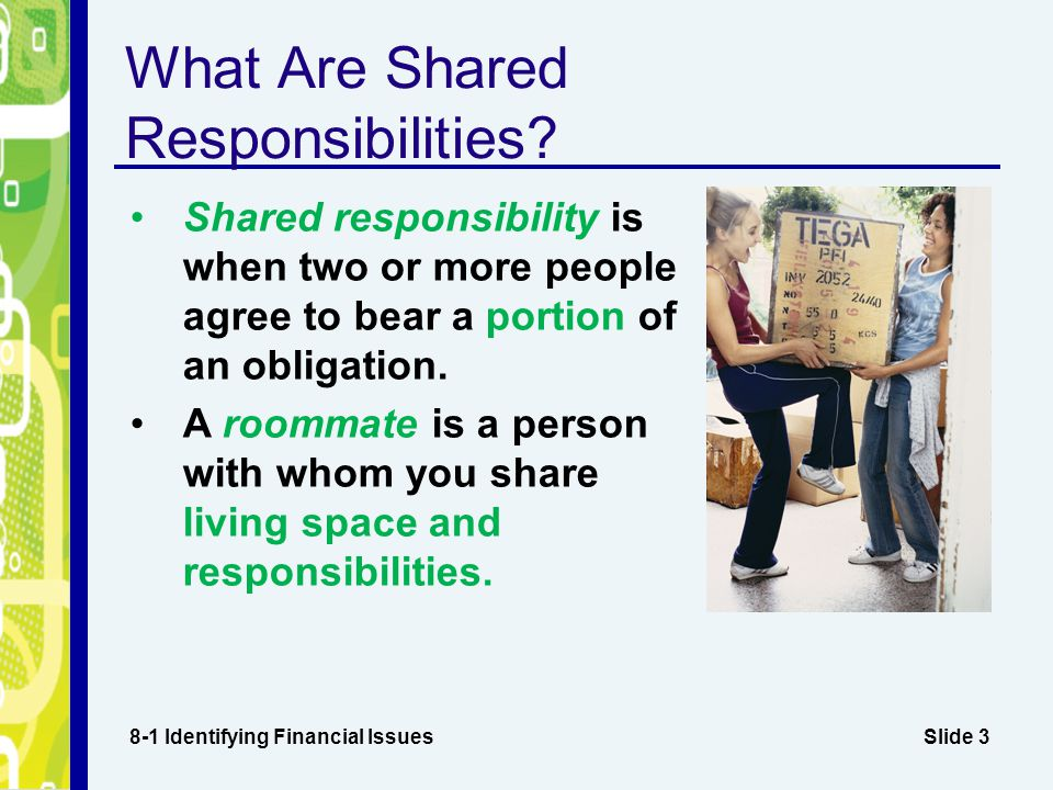 Slide 3 What Are Shared Responsibilities.