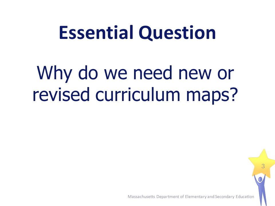 Why do we need new or revised curriculum maps.