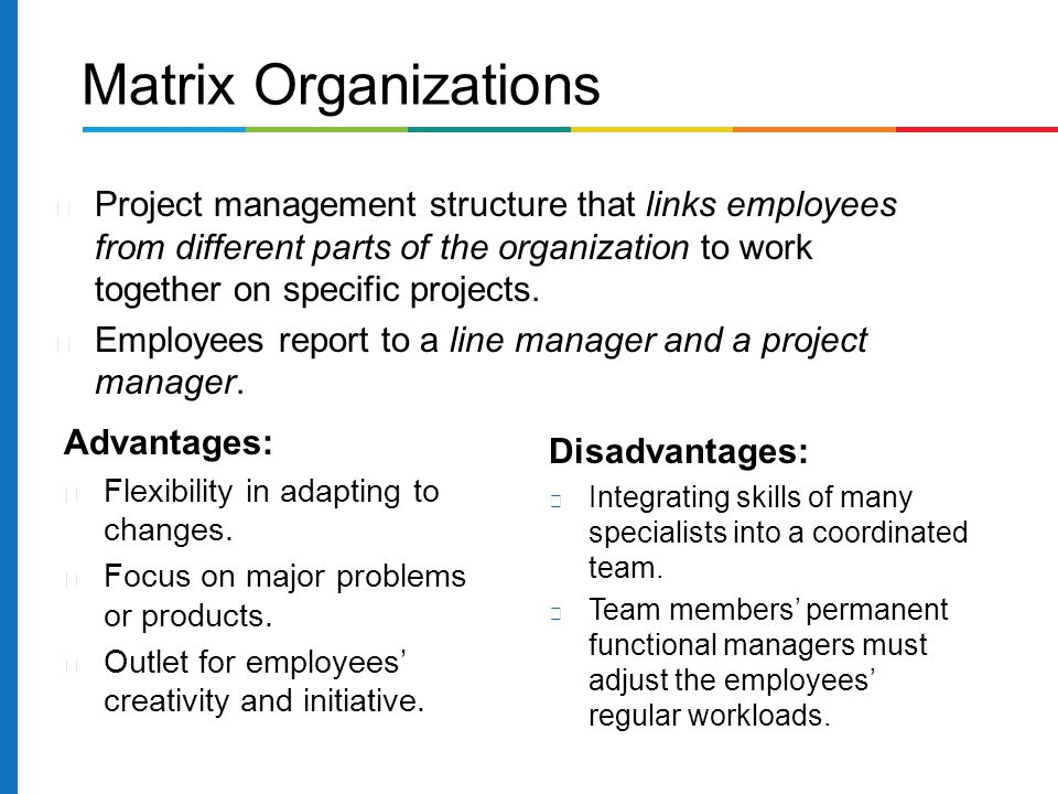 Project management structure that links employees from different parts of the organization to work together on specific projects. Employees report to