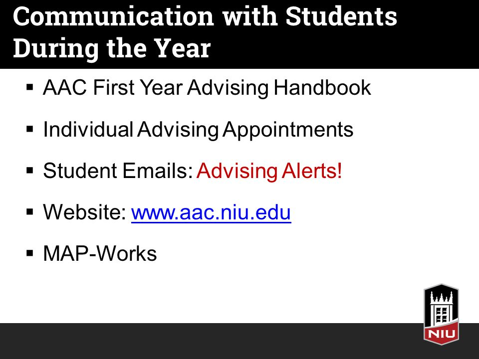 Communication with Students During the Year  AAC First Year Advising Handbook  Individual Advising Appointments  Student  s: Advising Alerts.