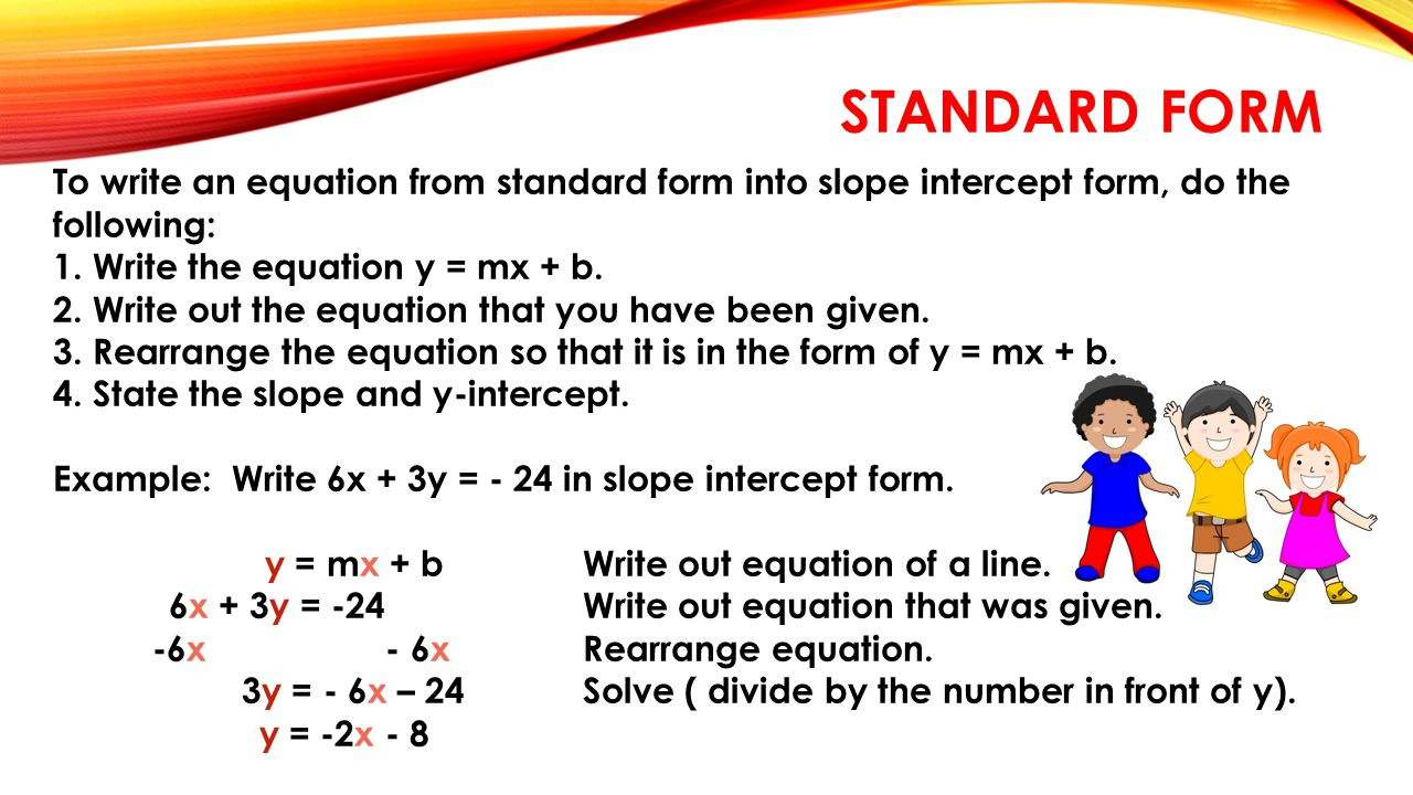 Writing equations in slope intercept form standard form review 3 standard form to write falaconquin