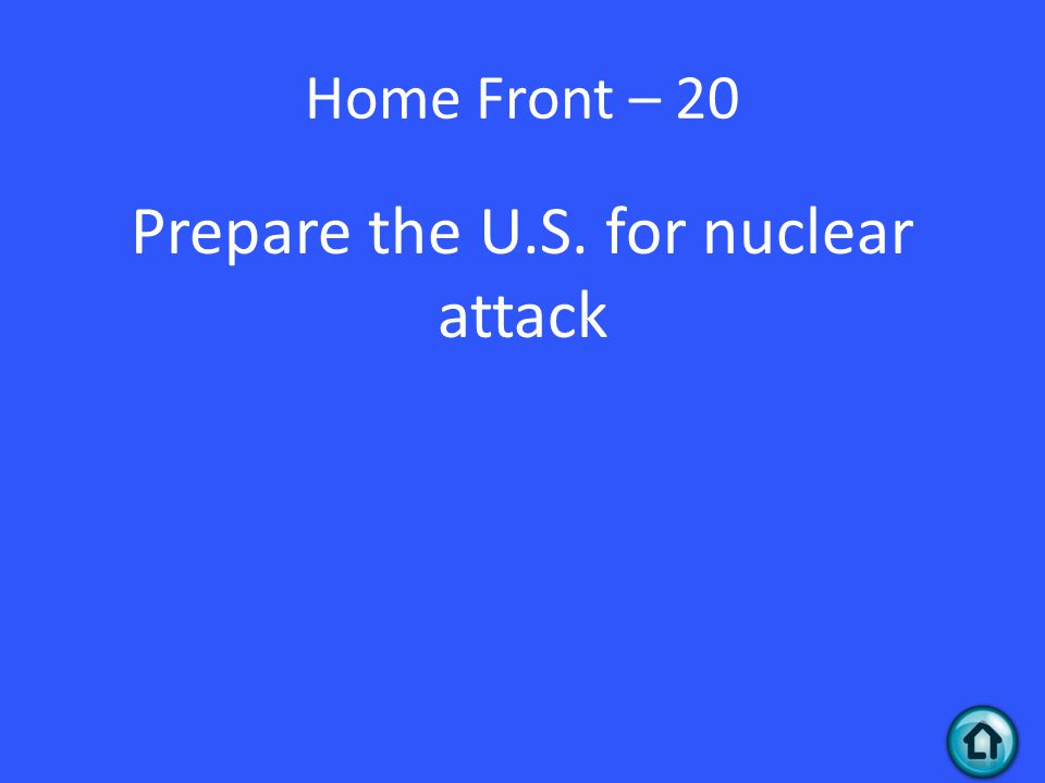 Home Front – 20 Prepare the U.S. for nuclear attack