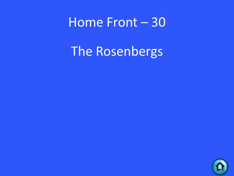 Home Front – 30 The Rosenbergs
