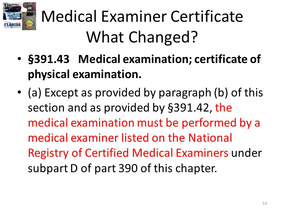 Medical Examiner Certificate What Changed.