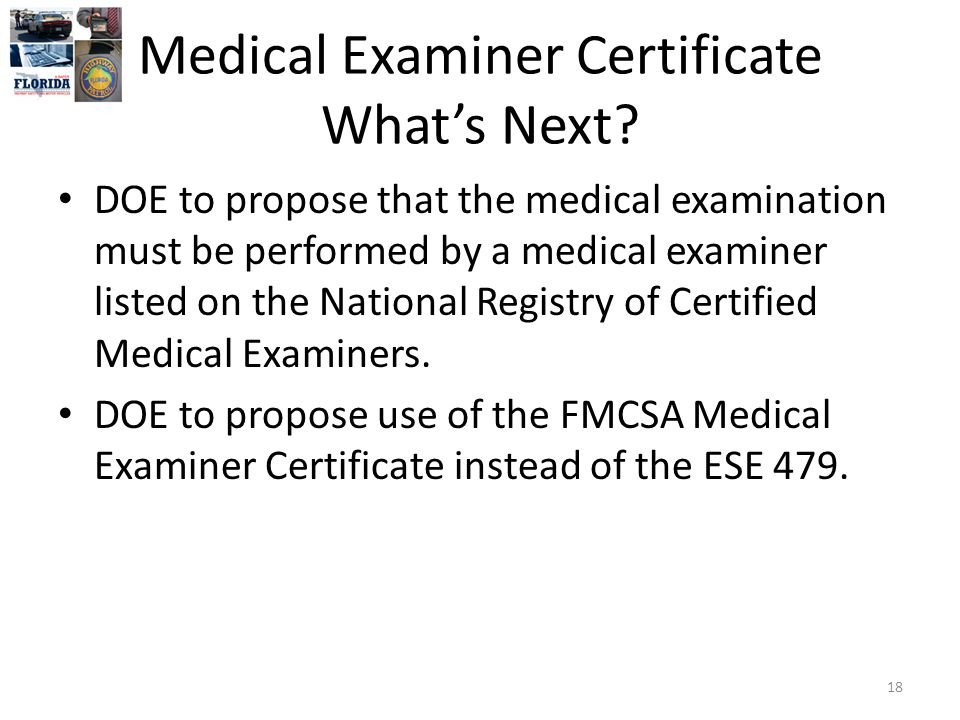Medical Examiner Certificate What's Next.