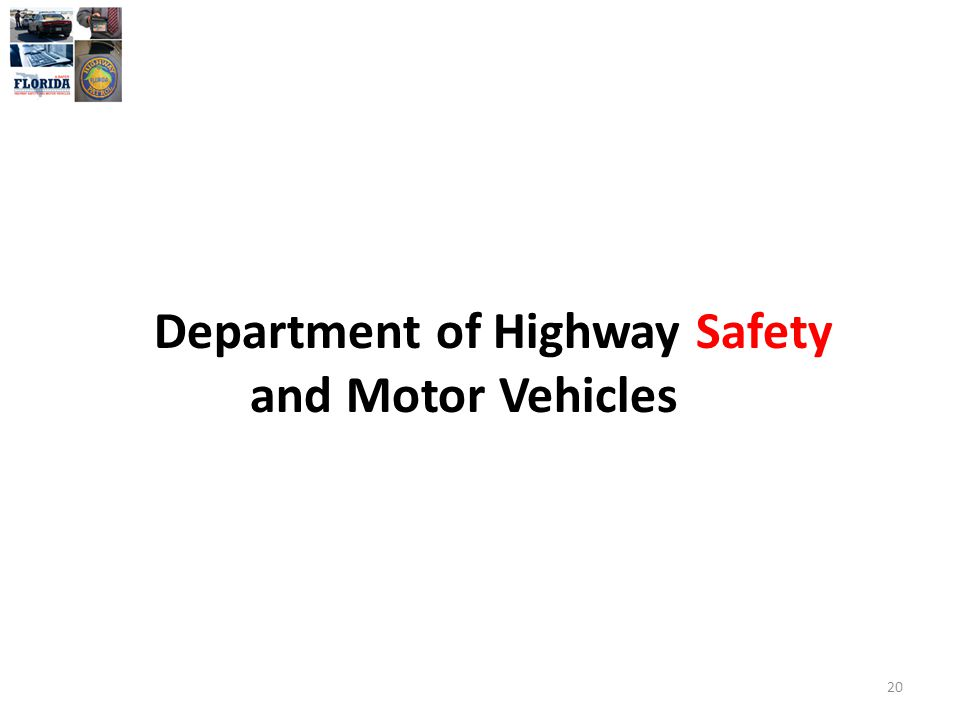Department of Highway Safety and Motor Vehicles 20