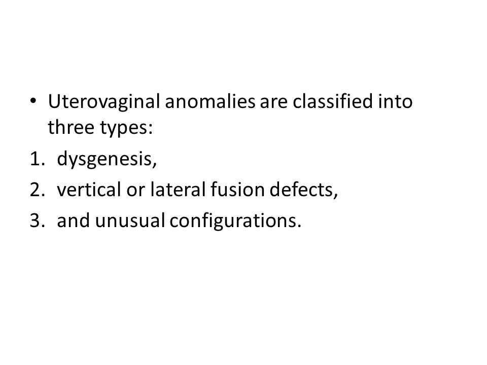 The identification of uterovaginal anomalies is important in the treatment of infertility and symptoms that arise from an obstructed or deformed reproductive tract.