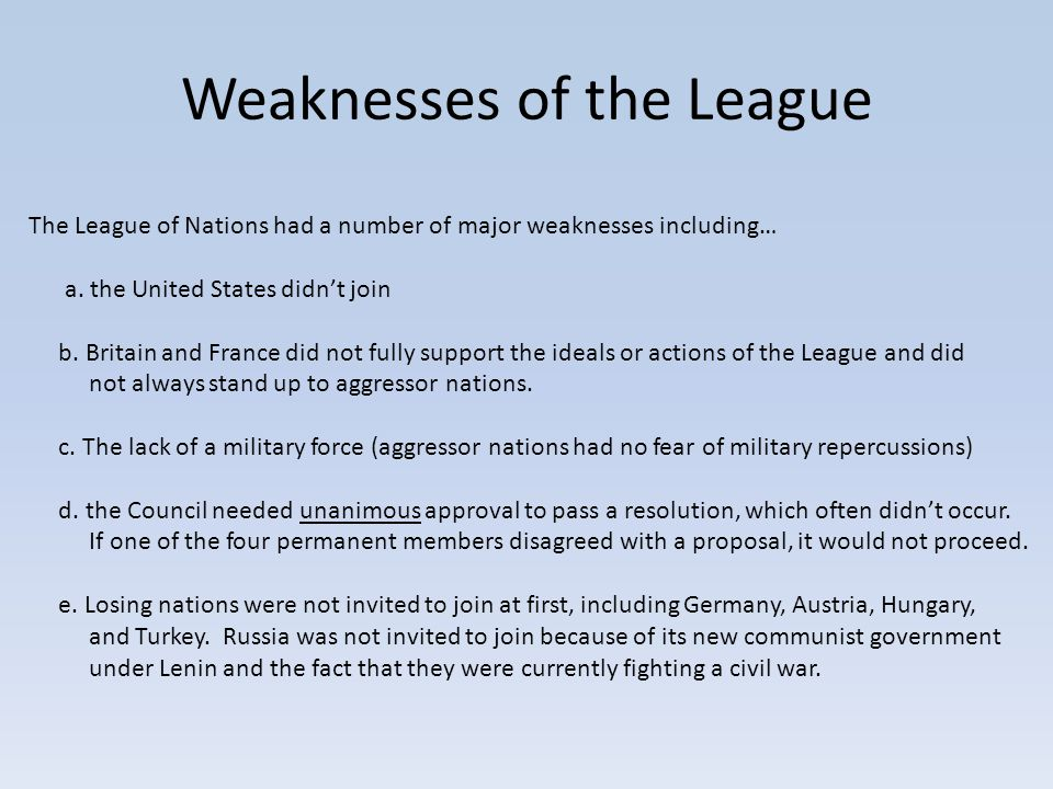 What are the main weaknesses in the structure and organization of the League of Nations?