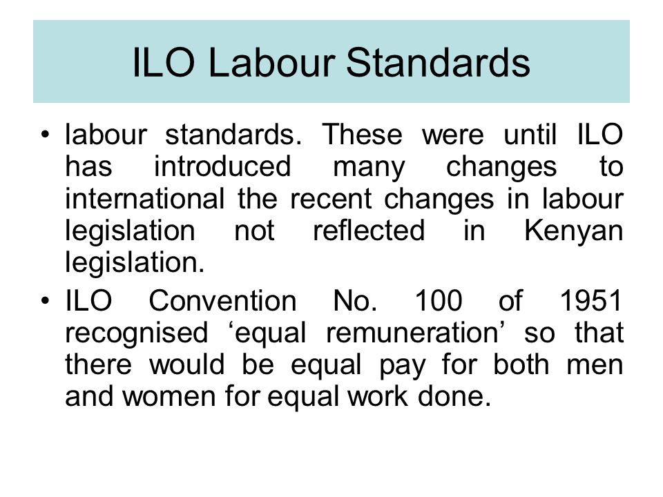 ILO Labour Standards labour standards.