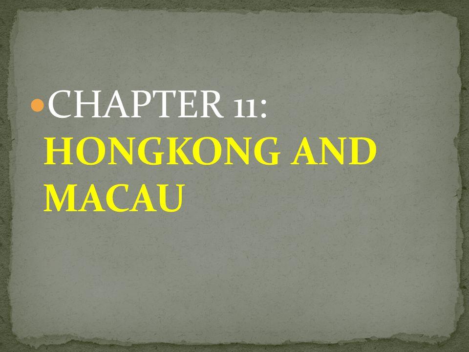 CHAPTER 11: HONGKONG AND MACAU