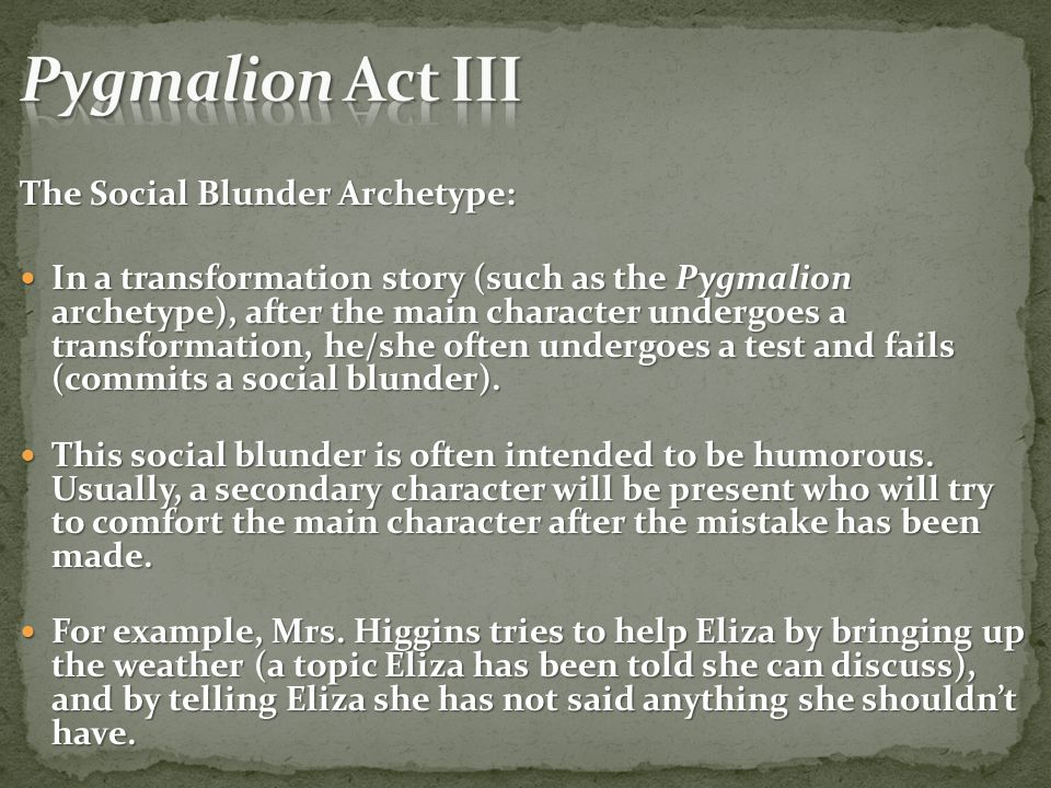 What are the characteristics of a Pygmalion Story?