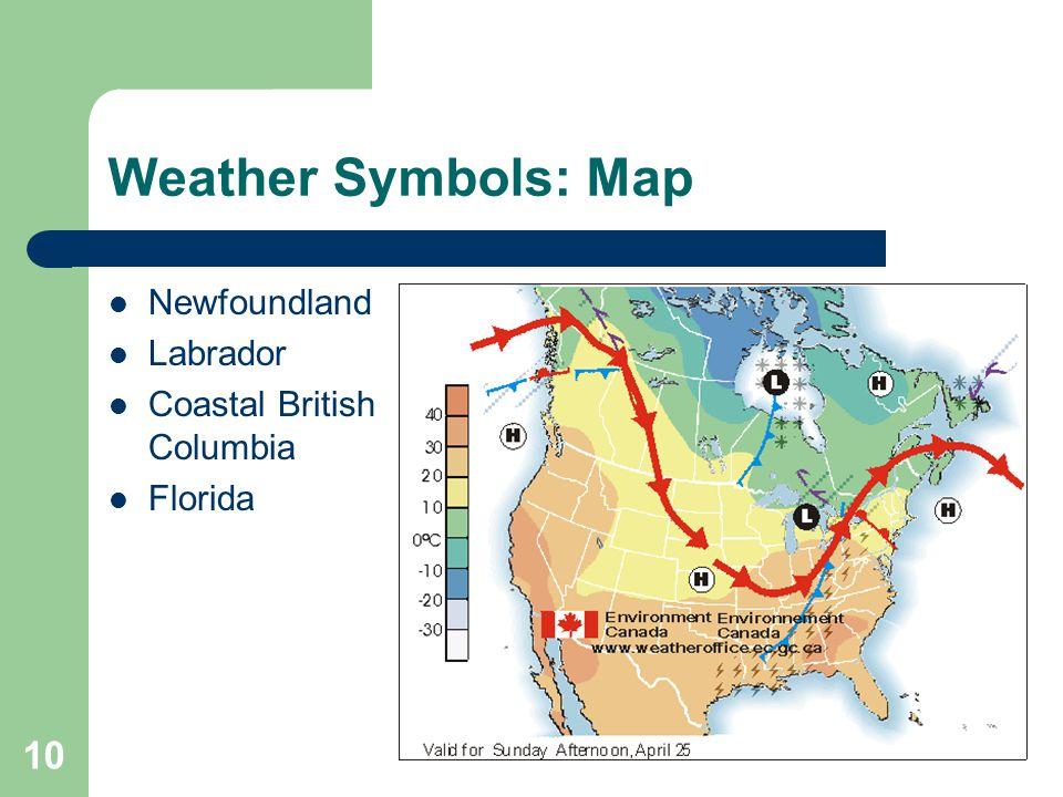 10 Weather Symbols Map Newfoundland Labrador Coastal British Columbia Florida