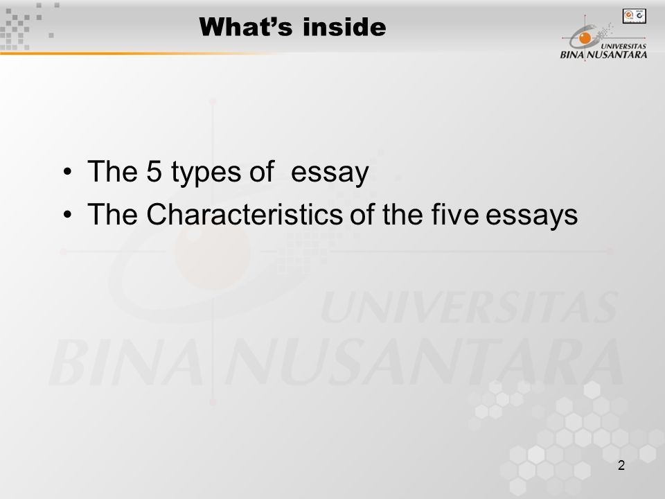 module  types of essay matakuliah  g    writing iv tahun     what    s inside the  types of essay the characteristics of the five essays