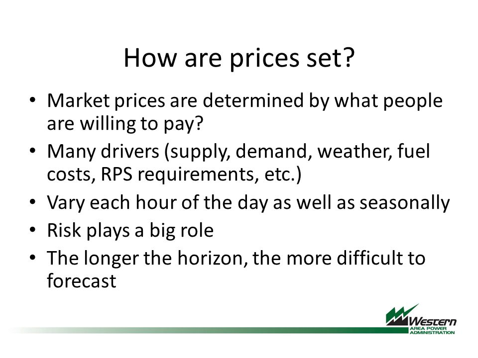 How are prices set. Market prices are determined by what people are willing to pay.
