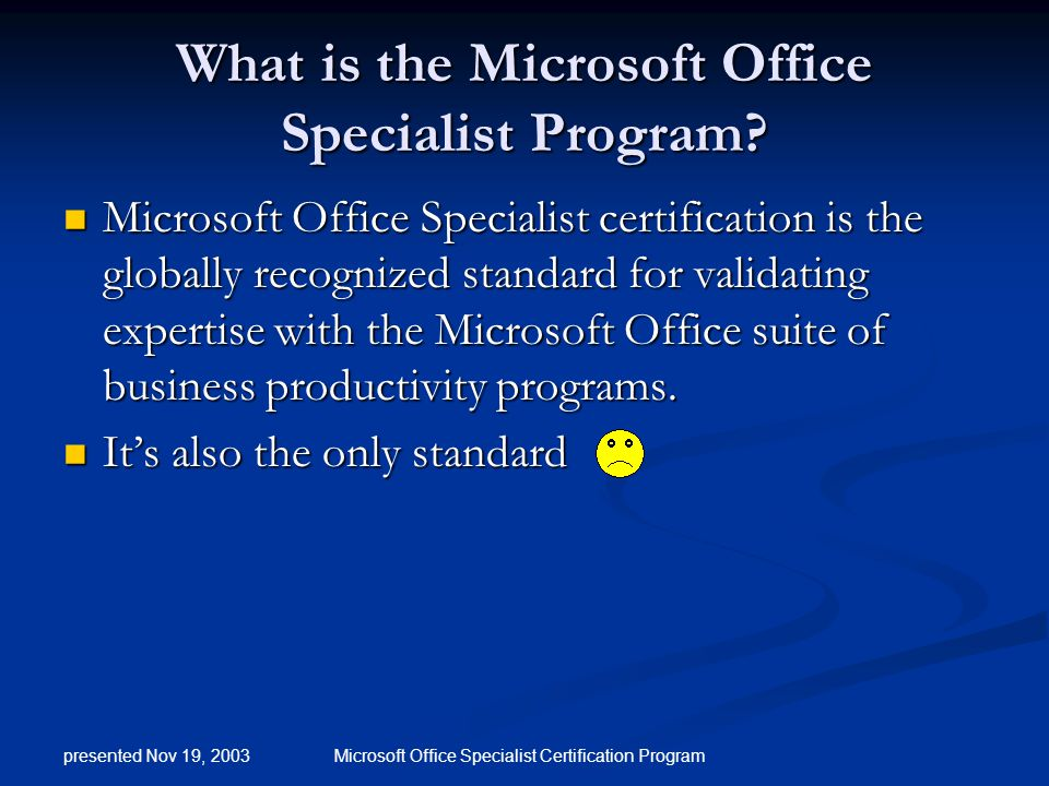 Microsoft Office Specialist Certification presented by Chuck ...