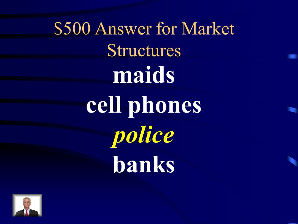$500 Market Structures Which of these is a public good maids cell phones police banks