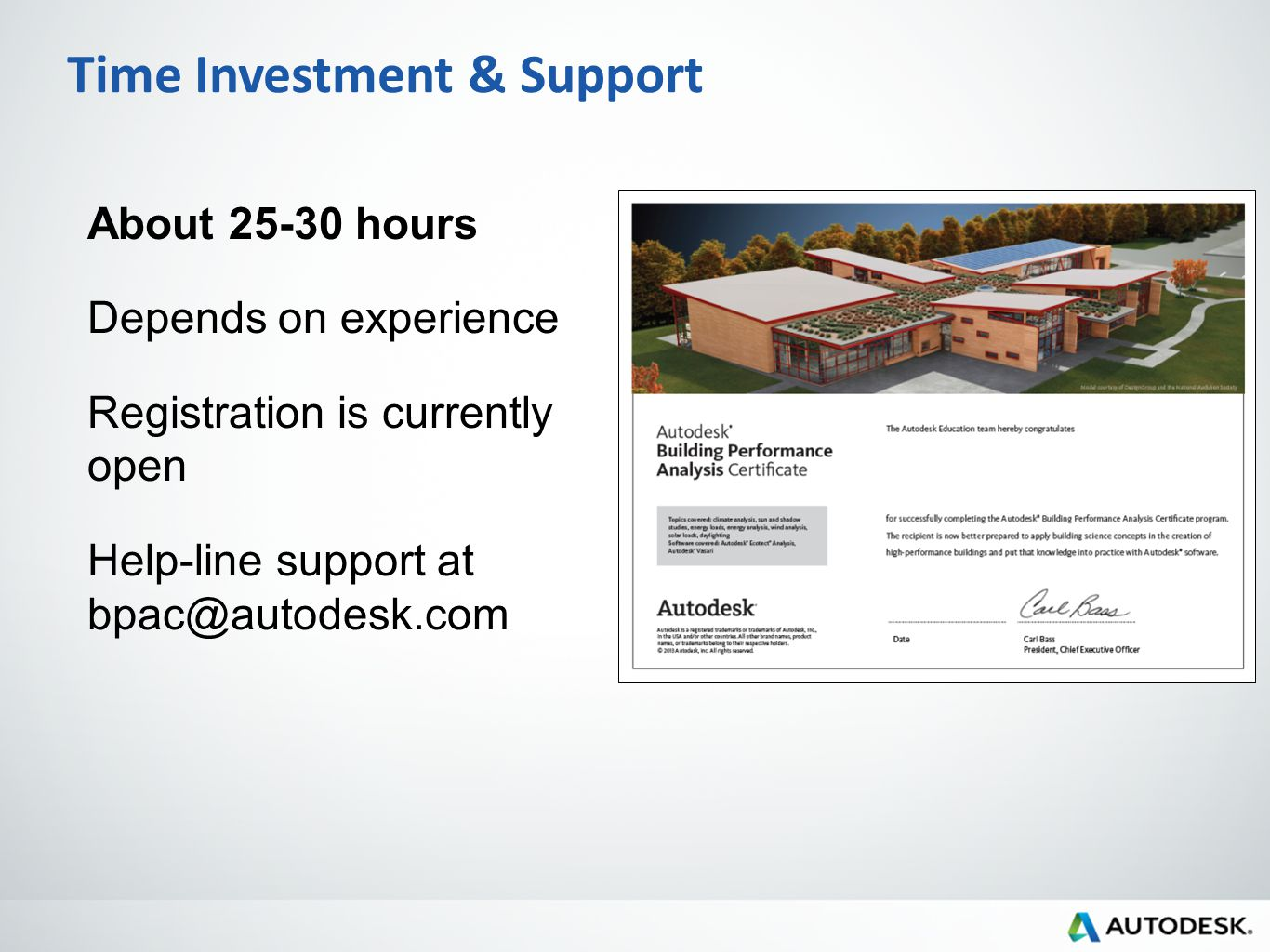 2013 autodesk autodesk building performance analysis certificate 6 time investment support about 25 30 hours depends on experience registration is currently open help line support at bpacautodesk 1betcityfo Image collections