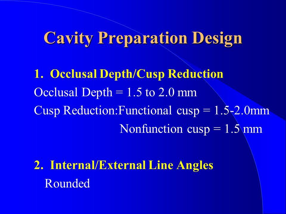 Cavity Preparation Design 1.