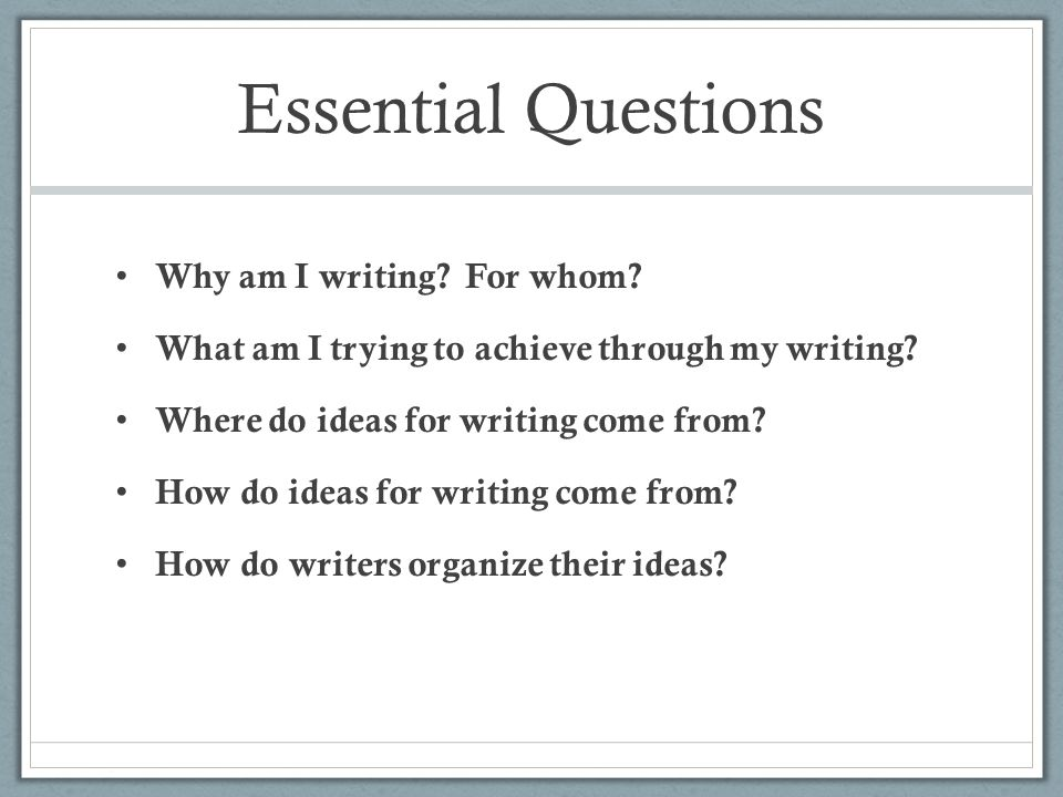 essential questions for writing an essay Should I spend time planning my essay?
