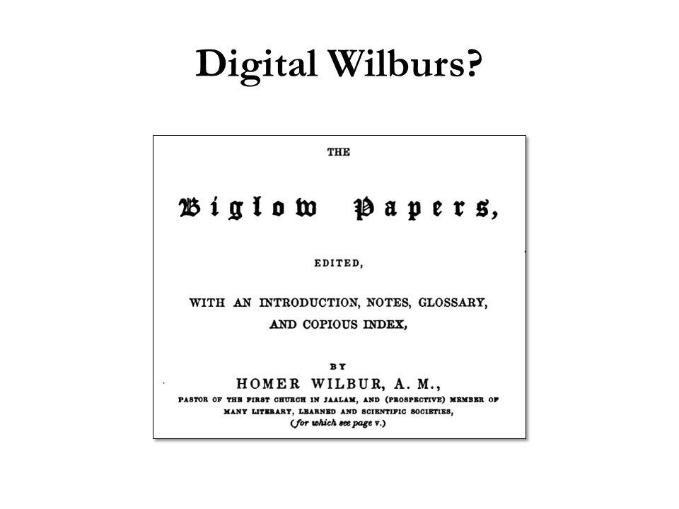 Digital Wilburs