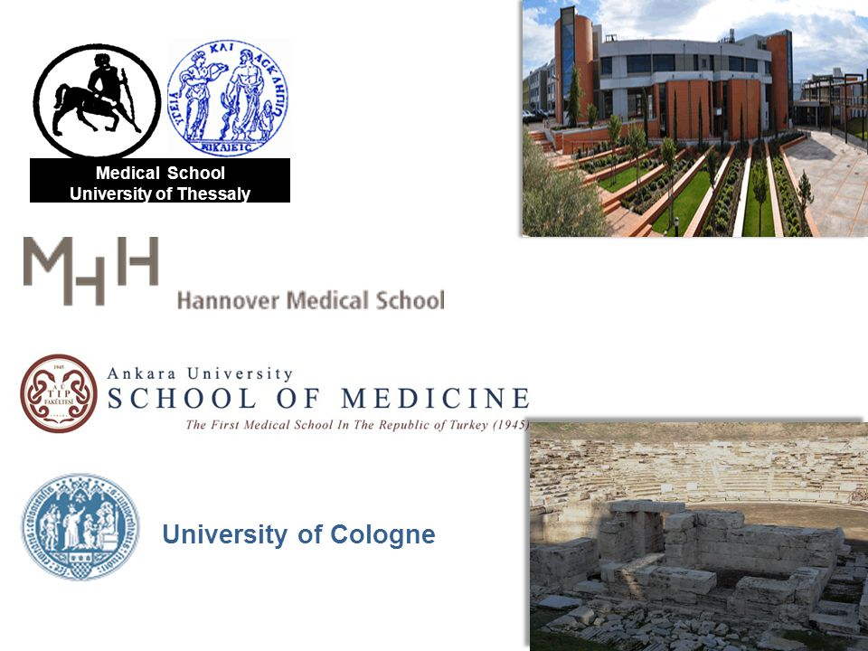 Medical School University of Thessaly University of Cologne