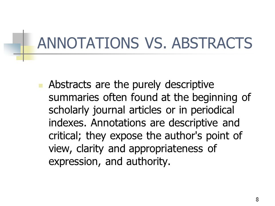 8 ANNOTATIONS VS.