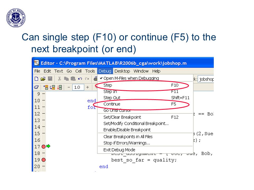 Can single step (F10) or continue (F5) to the next breakpoint (or end)