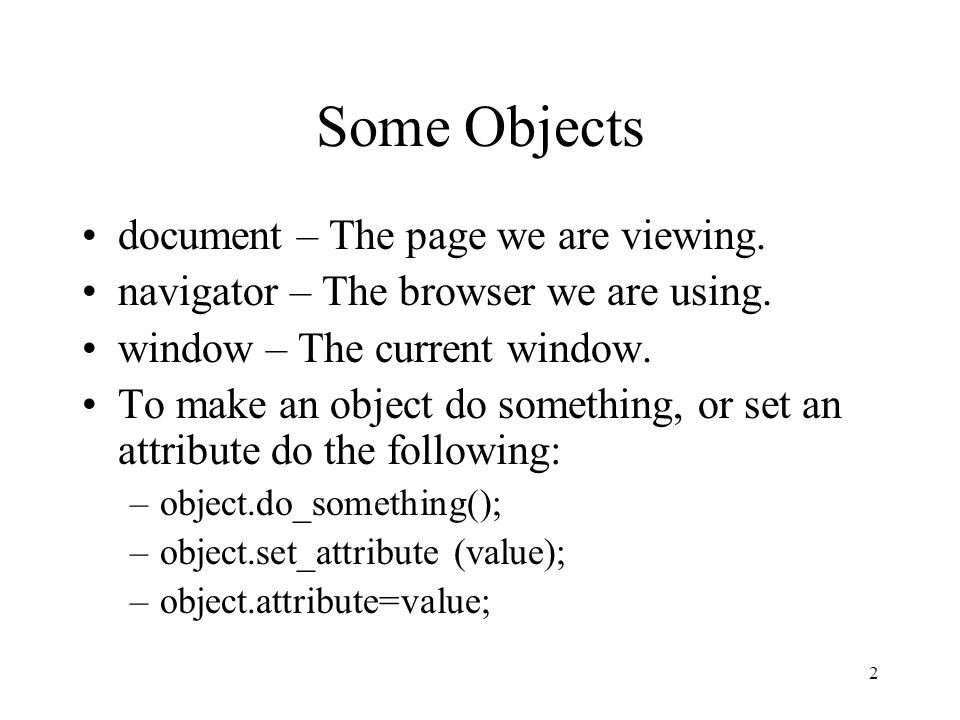 2 Some Objects document – The page we are viewing.