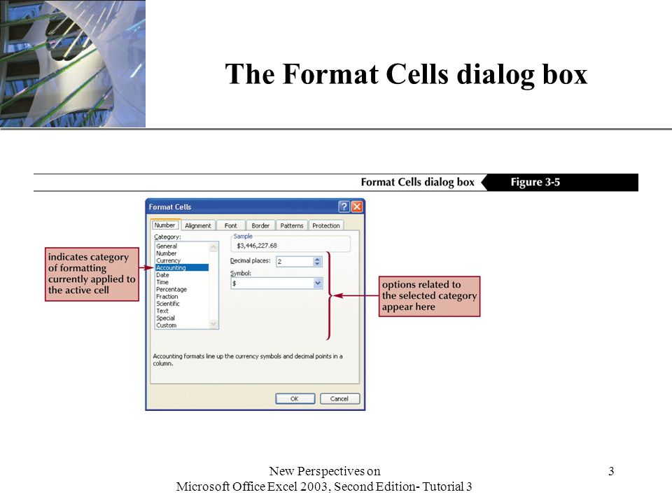 XP New Perspectives on Microsoft Office Excel 2003, Second Edition- Tutorial 3 3 The Format Cells dialog box