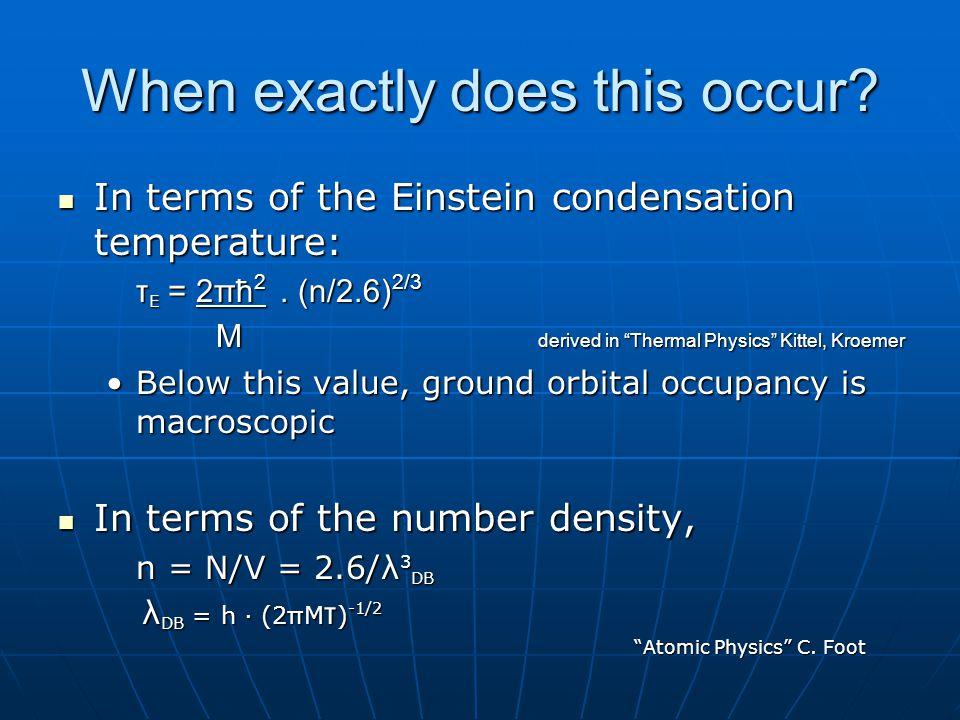 Bose Einstein Condensates Brian Krausz Apr 19 Th Ppt Download