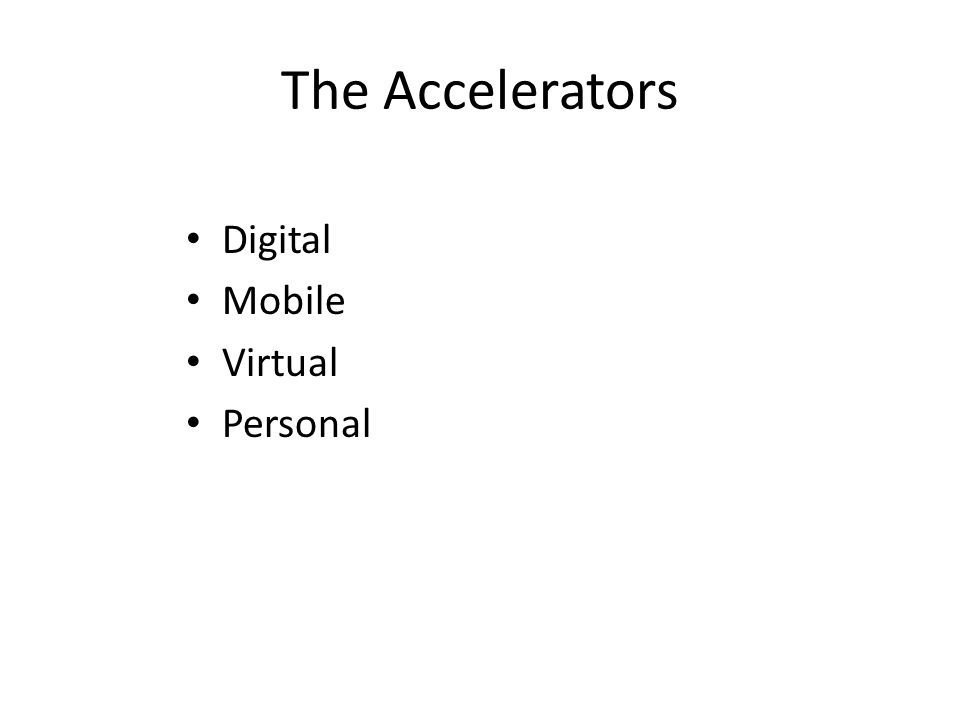 The Accelerators Digital Mobile Virtual Personal