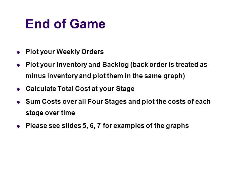 "Presentation ""End of Game Plot your Weekly Orders Plot your ..."