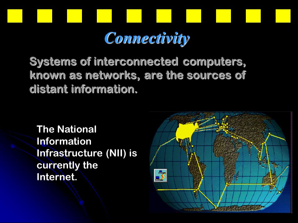 32 Systems of interconnected computers, known as networks, are the sources of distant information.