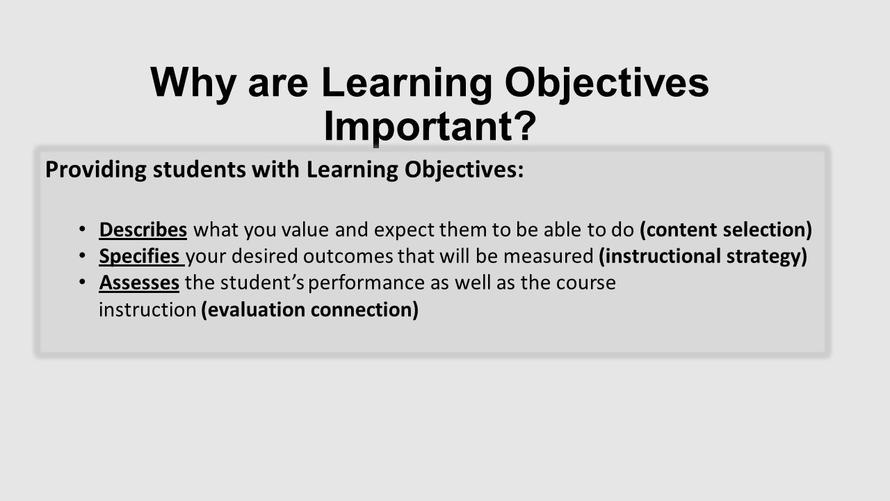 Why are Learning Objectives Important.