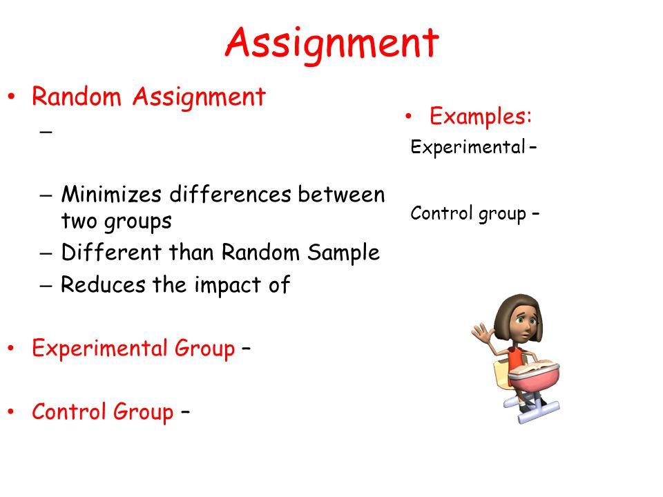 Purpose of random assignment