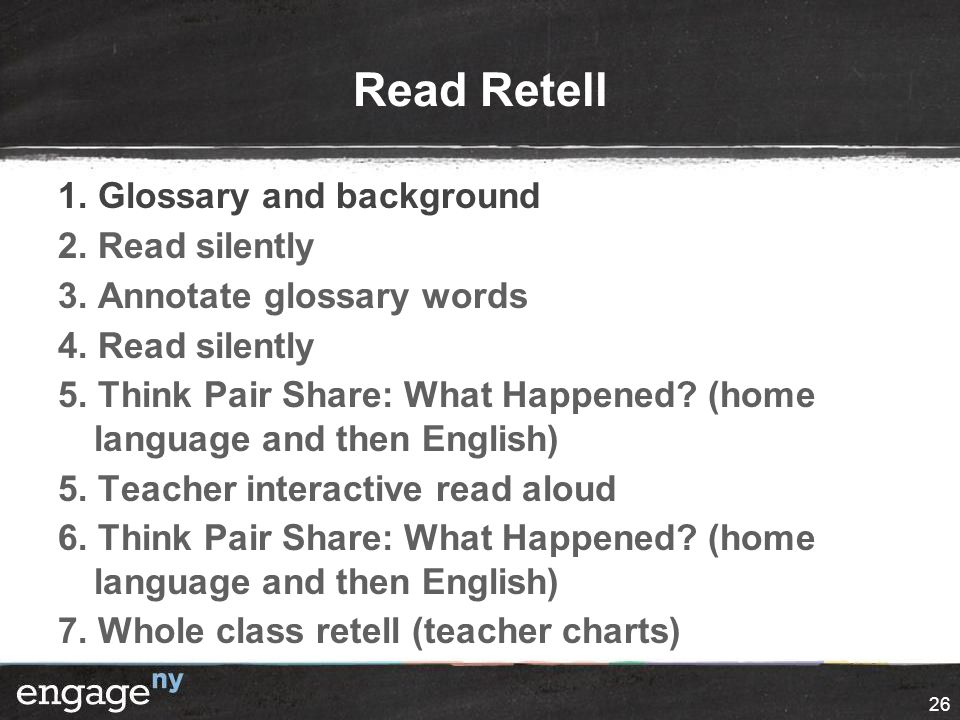 Read Retell 1. Glossary and background 2. Read silently 3.