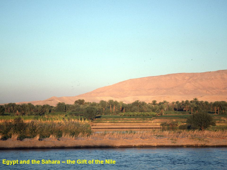 Egypt and the Sahara – the Gift of the Nile
