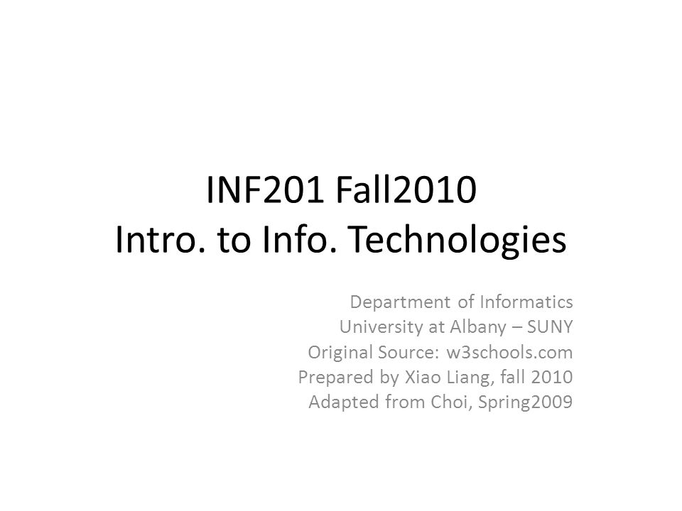 INF201 Fall2010 Intro. to Info.