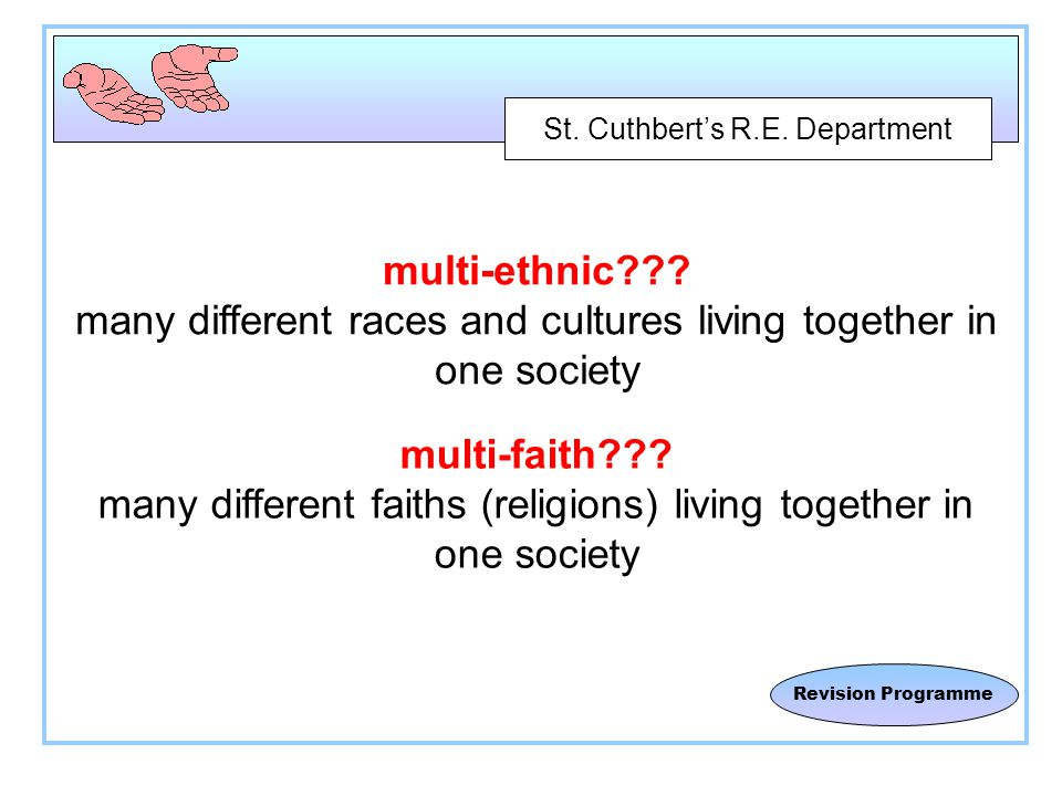 St. Cuthbert's R.E. Department Revision Programme multi-ethnic .