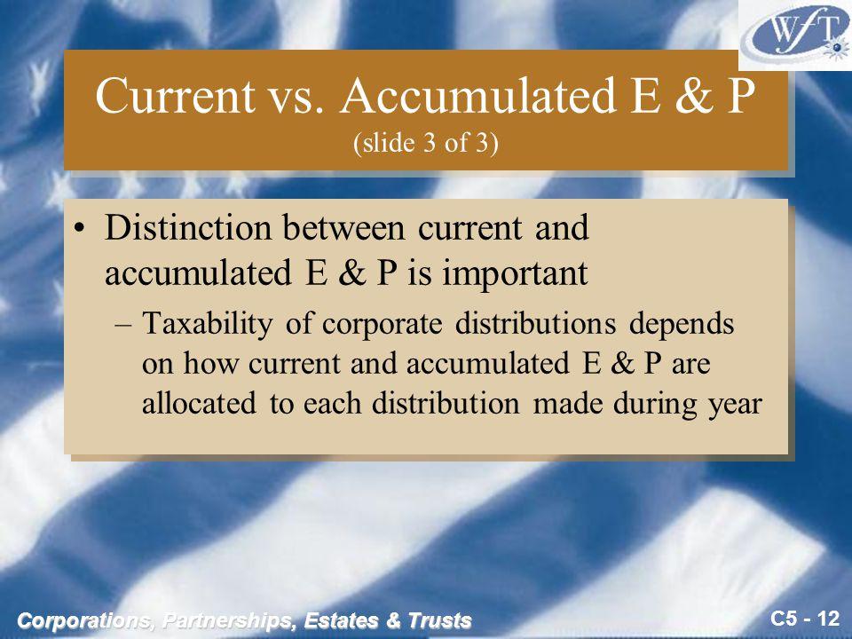 C5 - 12 Corporations, Partnerships, Estates & Trusts Current vs.