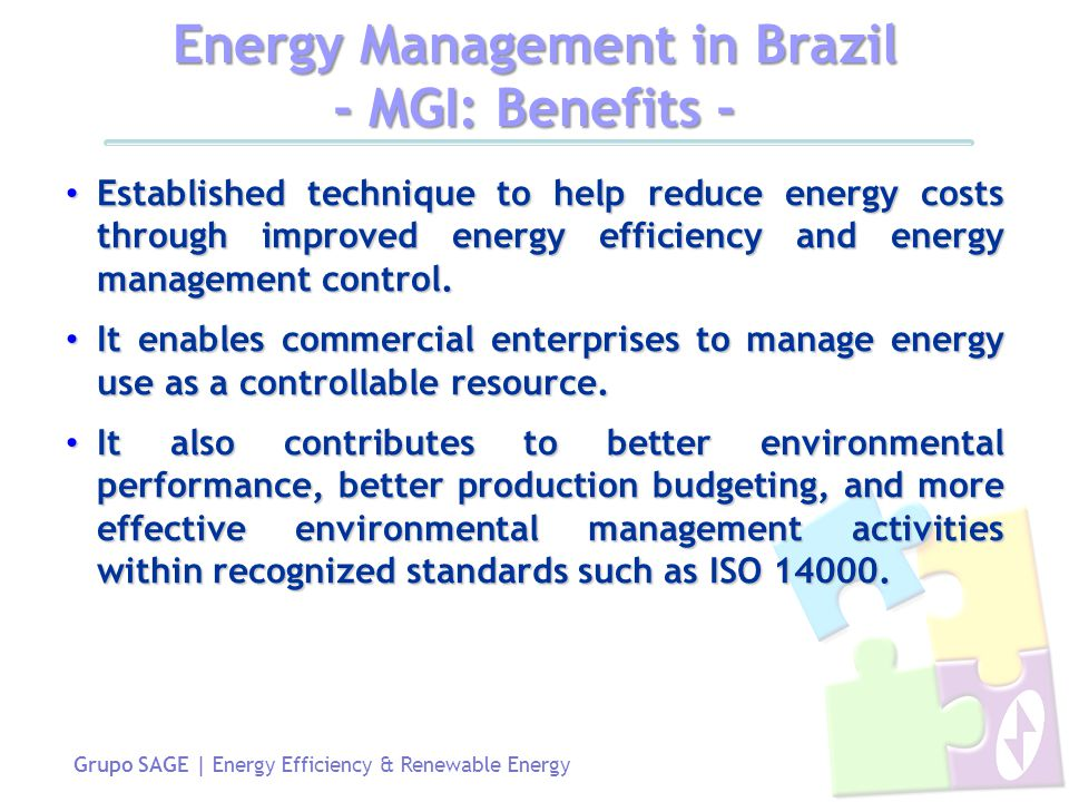 Grupo SAGE | Energy Efficiency & Renewable Energy Established technique to help reduce energy costs through improved energy efficiency and energy management control.