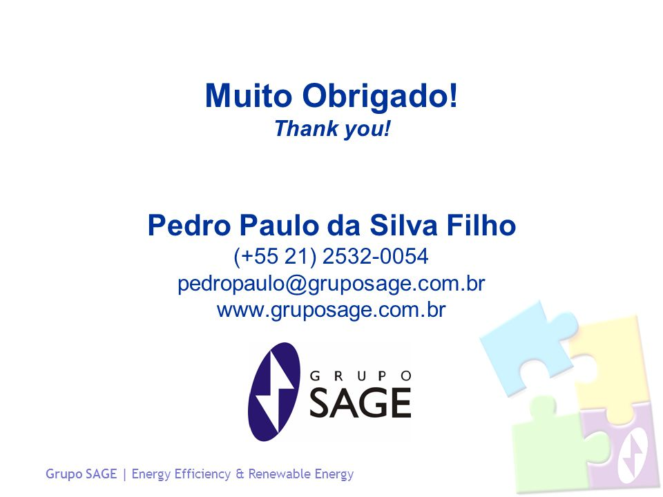 Grupo SAGE | Energy Efficiency & Renewable Energy Muito Obrigado.