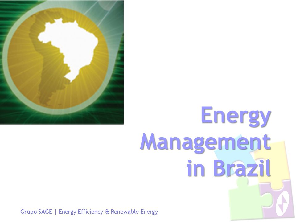 Grupo SAGE | Energy Efficiency & Renewable Energy Energy Management in Brazil