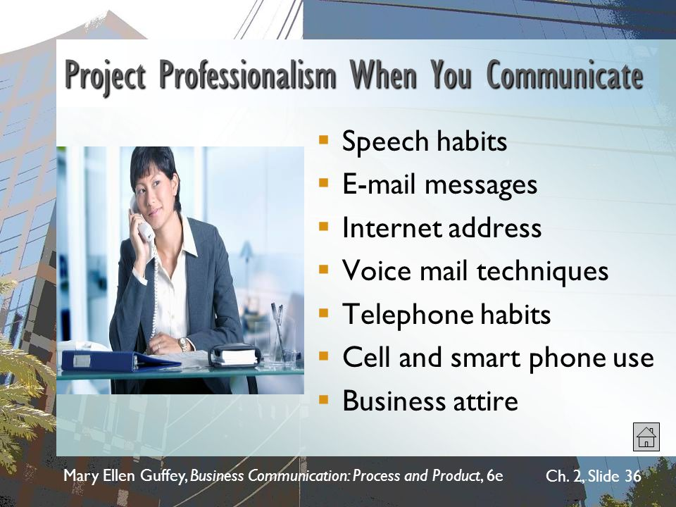 Mary Ellen Guffey, Business Communication: Process and Product, 6e Ch.