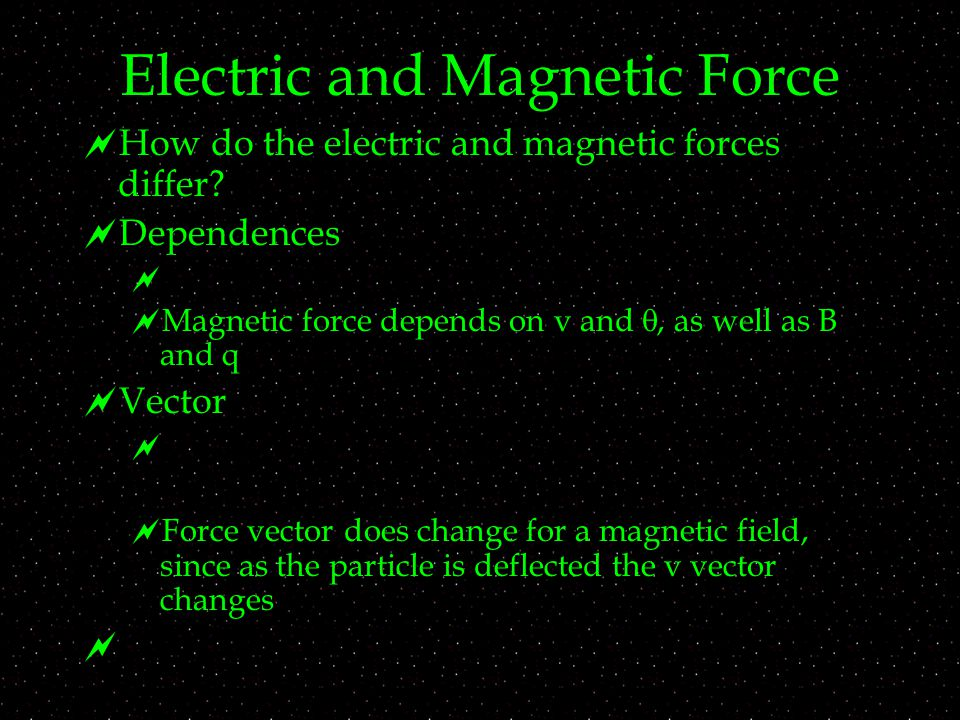 Electric and Magnetic Force  How do the electric and magnetic forces differ.