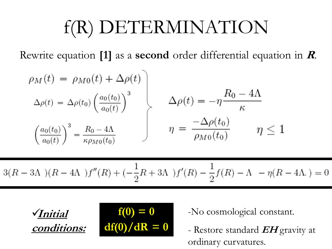 f(R) DETERMINATION Rewrite equation [1] as a second order differential equation in R.