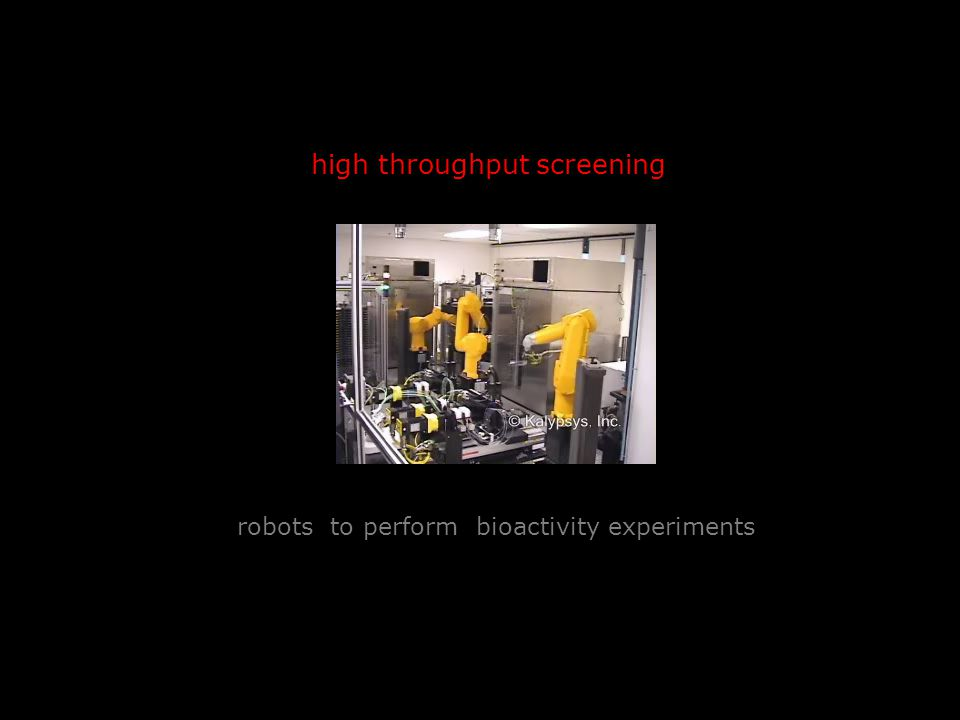 high throughput screening robots to perform bioactivity experiments