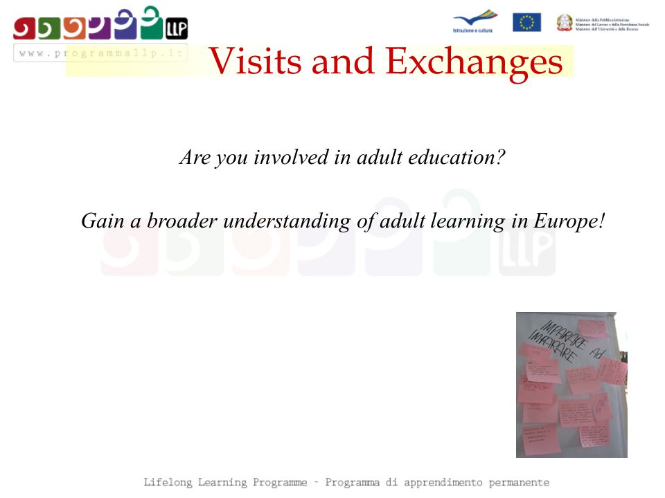 Visits and Exchanges Are you involved in adult education.
